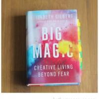Good Read: BIG MAGIC!