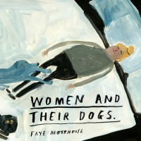 Faye Moorhouse: Women and their Dogs